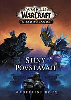 World of WarCraft: Stíny povstávají
