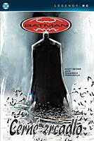 Batman: Černé zrcadlo (Legendy DC)