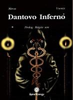 Dantovo Inferno - Prolog: Mágův sen