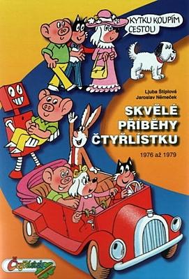Skvělé příběhy Čtyřlístku 1976 - 1979
