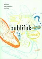 Bublifuk - antologie severočeského komiksu