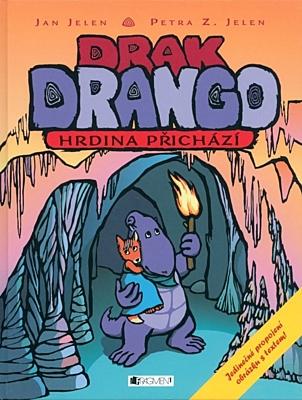Drak Drango: Hrdina přichází